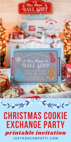 "Create a fun and memorable Christmas Cookie Exchange party with these Mrs. Claus' Bake Shop Cookie Exchange Party ideas and printables. This theme is so fun for the holidays! The Just Add Confetti printable invitation for this Christmas party is adorable. Don't forget the ""baked with love"" gift tag printables too for a sweet way to package your holiday baked good gifts. Head to justaddconfett.com for more Christmas party ideas, DIY decorations, printables, gift ideas"