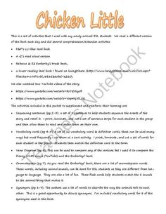 Chicken Little Activities from Tales of a Traveling Teacher on TeachersNotebook.com -  (10 pages)  - This is a set of activities that I used with my newly arrived ESL students during our study of Chicken Little.