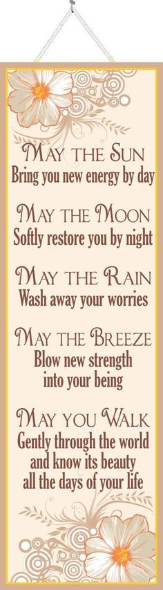 May the Sun Inspirational Quote Sign with White Flowers