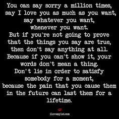 You can say sorry a million times...