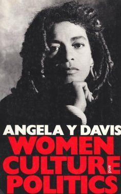 Women Culture and Politics by Angela Davis