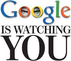 Google is watching us