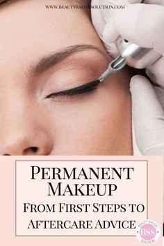 Permanent Makeup – From First Steps to Aftercare Advice - Beauty Salon Solution - microblading Brow Tattoo, Eyeliner Tattoo, Makeup Tattoos, Eye Tattoos, Eyebrow Lift, Eyebrow Makeup Tips, Beauty Makeup, Eyebrow Growth, Eyebrow Shapes