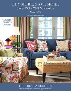BUY MORE, SAVE MORE SALE,15 - 20% Storewide. May 3 - 19. Image: calicocorners.com. #sale #fabric #furniture #windowtreatments #curtains #draperies #customdecorating #interiordesign