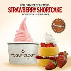 "Our Master Yogurtologist's ""Flavor of the Month"" is here! Stop in and try our Yogurtology Exclusive Flavor, Strawberry Shortcake! 🍓www.yogurtology.com"
