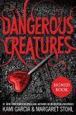 Dangerous Creatures (Signed Book)