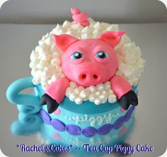 Tea Cup Piggy Cake (eyes need to be cuter!)