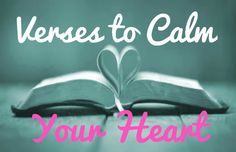 Verses to Calm your Heart This time of year is super stressful. Finals are approaching, Christmas and everything that comes with it is bearing down on you, college applications are coming due, friends and boyfriends stress you out, life can get super overwhelming! When I feel like I am under so much stress that I can... Read More at http://www.chelseacrockett.com/wp/theword/verses-to-calm-your-heart/. Tags: #Bible, #BibleVerses, #CalmYourHeart, #DeStress, #DealWithStre