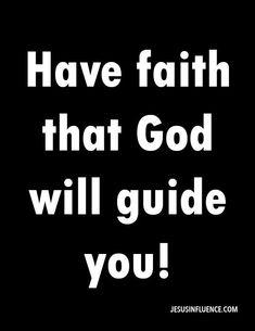 God guiding me.