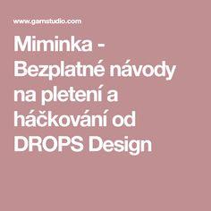 Miminka - Bezplatné návody na pletení a háčkování od DROPS Design