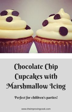 Chocolate Chip Cupcakes with Marshmallow Icing. These cupcakes are perfect for children's parties. A classic chocolate chip cake with simple-to-make marshmallow icing.