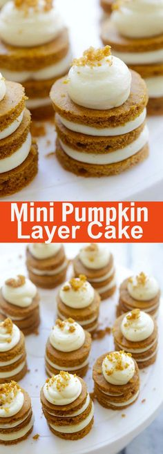 Mini Pumpkin Layer Cake - the cutest pumpkin cake recipe ever! Layers of pumpkin cake with cream cheese frosting, perfect dessert for holidays! Mini Desserts, Fall Desserts, Just Desserts, Delicious Desserts, Yummy Treats, Sweet Treats, Individual Desserts, Pumpkin Cake Recipes, Pumpkin Dessert