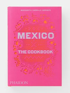 Mexico: The Cookbook includes recipes from all regions in #Mexico – from street food, soups and meats to dessert. It's a must for anyone interested in tackling Mexican cuisine in the kitchen.