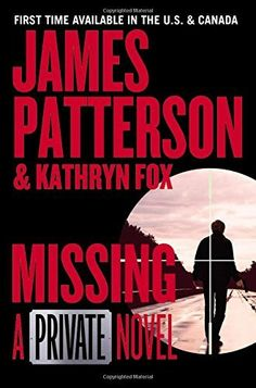 Missing: A Private Novel by James Patterson