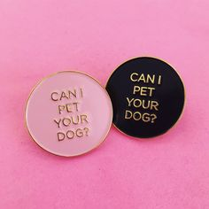 """1"""" soft enamel pin with black rubber backing. Choose between black and gold or pink and gold."""