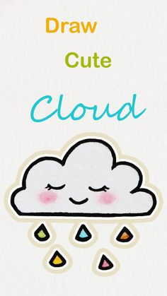 Learn how to draw so cute cloud, easy step by step kawaii tutorial ♥ Cool Easy Drawings, Funny Drawings, Kawaii Drawings, Pencil Drawings, Drawing Videos For Kids, Easy Drawings For Beginners, Smile Drawing, Cute Doodle Art, Doodle Characters