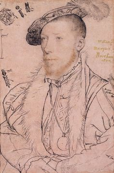 Hans Holbein the Younger, William Parr, later Marquess of Northampton (1538-42, Royal Collection, London)