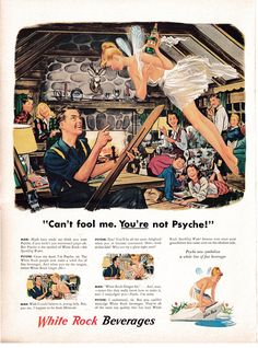 1948 White Rock-Are You Psyche-Girl Fairy Wings-Original * Magazine Ad Vintage Advertisements, Vintage Ads, Pop Ads, Bourbon Drinks, Childhood Movies, Old Trains, Home Brewing Beer, Ski Chalet, Ginger Ale