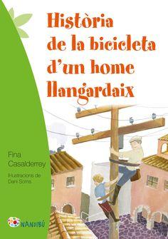 OCTUBRE-2016. Fina Casalderrey. Història de la bicicleta d'un home llangardaix. Ficció (9-11 anys).