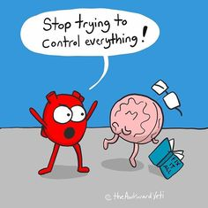 Heart and Brain Akward Yeti, The Awkward Yeti, Funny Quotes, Funny Memes, Hilarious, Cartoon Quotes, Funny Cartoons, Funny Comics, Heart And Brain Comic