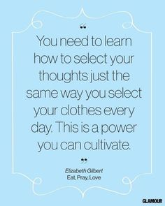 Cultivate your thoughts