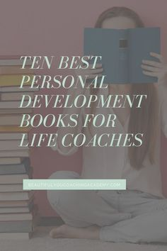 Ten Best Personal Development Books for Life Coaches or anyone who wants to evolve their personal development journey! A great life coach is a well read coach. Here are the Ten Best Personal Development Books for Life Coaches. Sales Coaching, Life Coaching Tools, Personal Development Books, You Better Work, Career Coach, Happy Reading, Self Improvement Tips, Health Coach, Business Tips