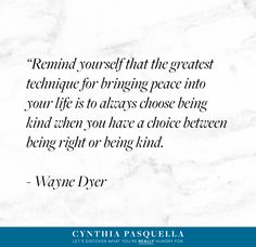I find myself returning to the words of Wayne Dyer over & over. Love this! #kindness #quote #inspirational