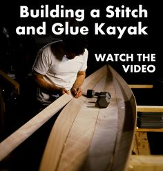 Watch the Zen of Wooden Kayak Building