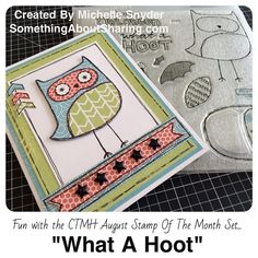 """The CTMH """"What A Hoot"""" set is designed with a Halloween flair, but change the colors and you have an easy, super cute card for Baby Showers, Birthdays, or just because. It's only available in August."""