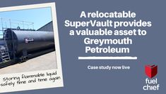 RELOCATABLE FIRE RATED TANK: Fuelchief's latest case study is for Greymouth Petroleum who are in the gas exploration market. See how we collaborated with them to provide a long term valuable solution for their project. #supervault #fuelchieftankonsite #bulkfuelstorage Double Skin, Case Study, Tanks, Aviation, Investing, Engineering, Challenges, Fire, Explore