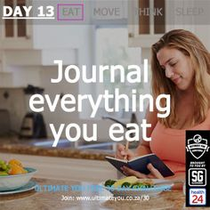Welcome to Day 13 of the Free Ultimate You Healthy Habits Challenge brought to you by Sleekgeek and Sleep Journal, Diet And Nutrition, Healthy Habits, Everything, Challenges, Weight Loss, Eat, Food, Losing Weight