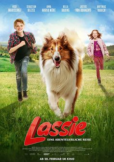 "Lassie Come Home (2020) Lassie - Eine abenteuerliche Reise (original title) Remake of the 1943 movie based on Eric Knight's book ""Lassie Come Home""."