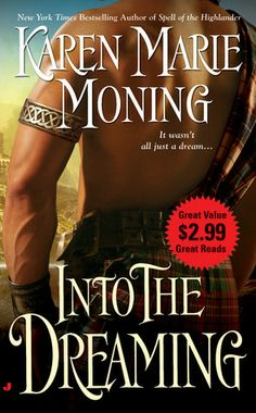 Into the Dreaming (Highlander #8)  by Karen Marie Moning
