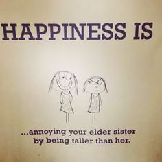 Trendy Funny Quotes About Sisters Sibling Sayings Sister Quotes Funny, Funny Quotes, Older Sister Quotes, Nephew Quotes, Sister Poems, Quotes Quotes, Qoutes, Daughter Quotes, Father Daughter
