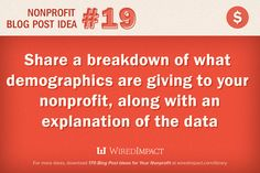 Nonprofit Blog Post Idea No.19: Share a breakdown of what demographics are giving, along with an explanation of the data.