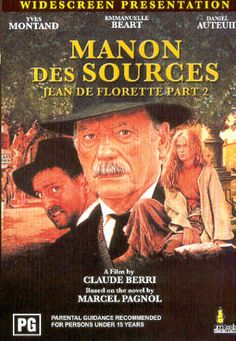 Manon Des Source (1986) Great movie from Jess.  Part II of Jean de Florette have a French film festival with these two films. Beautiful.