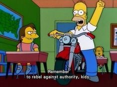 When he taught the right lessons. | 24 Times Homer Simpson Was Right