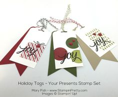 Holiday gift tags using Your Presents Stamp Set - Designed by Mary Fish, Independent Stampin' Up! Demonstrator.  Details, supply list and more card ideas on http://stampinpretty.com/2015/12/3-ways-to-add-joy-to-holiday-gift-tags.html