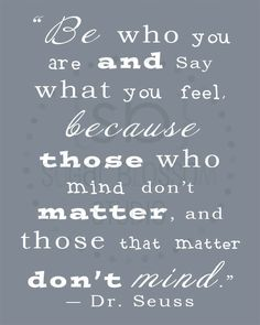 Dr. Seuss quotes...love, love, love!