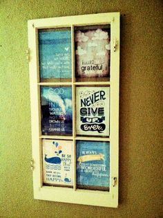 Put some of your favorite quotes in an old window pane and display OR postcards or tickets stubs.