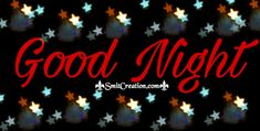 Good Night Gif Pictures and Graphics Funny Good Night Images, Good Night Love Messages, Good Night Thoughts, Good Night Gif, Good Night Wishes, Good Night Sweet Dreams, Good Night Quotes, Good Morning Flowers Gif, Good Morning Good Night