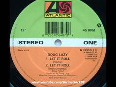 Doug Lazy - Let It Roll (1989)