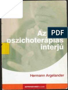 Argelander Az első pszichoterápiás interjú.pdf Books To Read Online, Free Ebooks, Reading, Word Reading, Reading Books, Libros