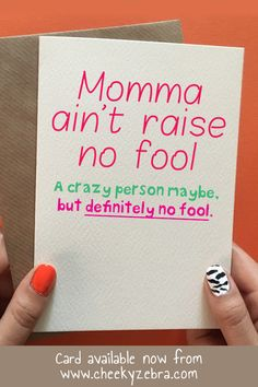 This funny Mother's Day card from daughter is the perfect gift to let your mum know you love her. This hilarious card is available now from our Etsy store Cheeky Zebra Card Shop or our main website ww Mothers Day Gifts From Daughter Diy, Diy Birthday Gifts For Mom, Birthday Cards For Mother, Homemade Gifts For Mom, Christmas Gifts For Mum, Cute Mothers Day Gifts, Mothers Day Cards, 50th Birthday, Birthday Quotes