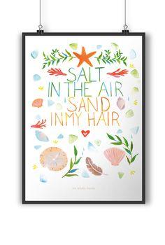 Poster DIN A4 Salt in the air, sand in my hair aus Papier 160 Gramm  weiß - Das Original von Mr. & Mrs. Panda.  Jedes wunderschöne Poster aus dem Hause Mr. & Mrs. Panda ist mit Liebe handgezeichnet und entworfen. Wir liefern es sicher und schnell im Format DIN A4 zu dir nach Hause.    Über unser Motiv Salt in the air, sand in my hair  Sand zwischen den Zehen, Salzwasser in den Haaren, eine Abkühlung im Meer.... Das Leben ist wunderschön am Strand!    Verwendete Materialien  Es handelt sich…