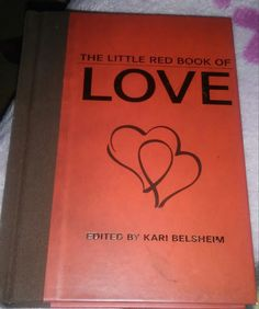 Test + Try =Results : The Little Red Book of Love by Kari Belsheim