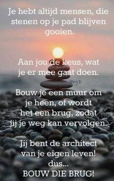 Build that bridge . Qoutes, Life Quotes, Healing Words, Dutch Quotes, Real Friends, More Than Words, True Words, Best Quotes, Texts