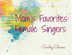Mom's Favorite Female Singers Cantantes Latinas