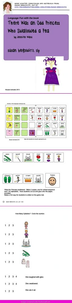 Activities and lessons for the book There Was an Odd Princess Who Swallowed a Pea. Communication board, puzzle, sequencing, vocabulary, and more. http://www.teacherspayteachers.com/Product/Language-Fun-with-the-book-There-Was-an-Odd-Princess-Who-Swallowed - created via http://pinthemall.net