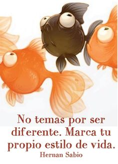 〽️️No temas ser diferente... Hernán Sabio